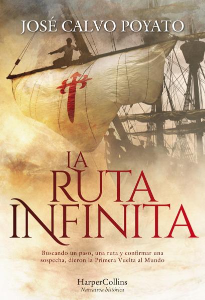La ruta infinita by José Calvo Poyato