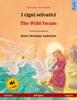 I Cigni Selvatici – The Wild Swans (italiano – Inglese).