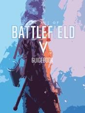 Battlefield V - Official Guide Book - Gamer's Choice