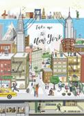 Take me to New York, le livre guide décalé d'une passionnée de New York
