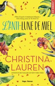 L'anti-lune de miel Book Cover
