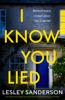 Lesley Sanderson - I Know You Lied artwork