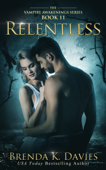 Relentless (Vampire Awakenings, Book 11)