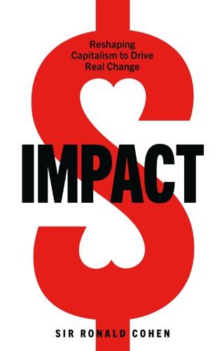 Sir Ronald Cohen - Impact