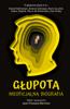 Praca Zbiorowa - Głupota. Nieoficjalna biografia artwork