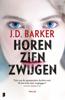 J.D. Barker - Horen, zien, zwijgen kunstwerk