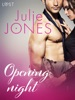 Opening Night - Erotic Short Story