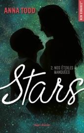 Stars - tome 2 Nos étoiles manquées PDF Download
