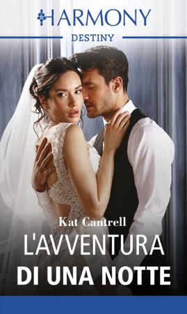 L'avventura di una notte - Kat Cantrell