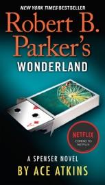 Robert B. Parker's Wonderland PDF Download