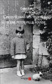 L'inceste dans les yeux bleus d'une petite fille rousse