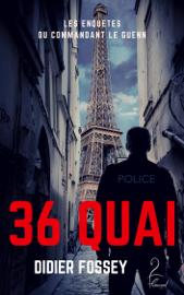36 Quai - Les enquêtes du commandant Le Guenn Par 36 Quai - Les enquêtes du commandant Le Guenn