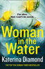 Katerina Diamond - Woman in the Water artwork