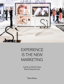 Experience Is The New Marketing