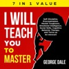 I Will Teach You To Master: Self-Discipline, Procrastination, Mental Toughness, Emotional Intelligence, Social Skills, Cognitive Behavior Therapy, And Thrive As An Introvert