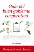 Download and Read Online Guía del buen gobierno corporativo