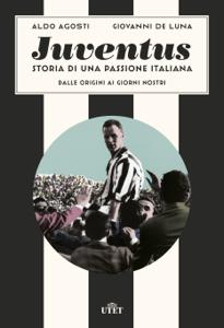 Juventus. Storia di una passione italiana Copertina del libro
