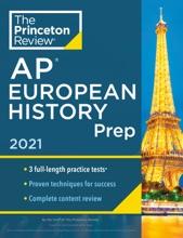 Princeton Review AP European History Prep, 2021