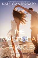 Kate Canterbary - The Magnolia Chronicles artwork