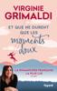 Virginie Grimaldi - Et que ne durent que les moments doux illustration