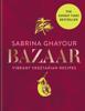 Sabrina Ghayour - Bazaar artwork