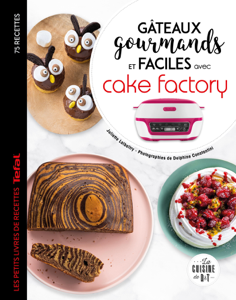 Gâteaux gourmands et faciles avec cake factory La couverture du livre martien