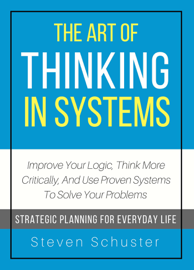 The Art of Thinking in System