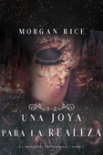 Una Joya para La Realeza (Un Trono para Las Hermanas--Libro Cinco) Book Cover