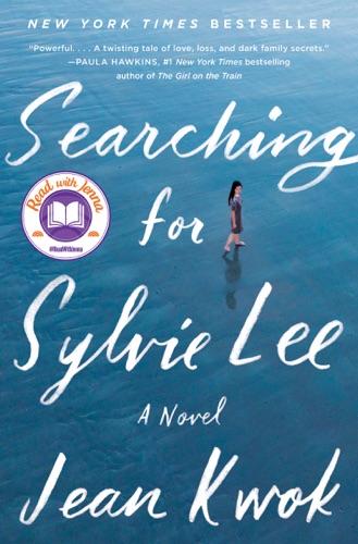 Searching for Sylvie Lee - Jean Kwok - Jean Kwok