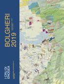 Bolgheri 2019: Vineyards & Cellars