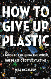 How to Give Up Plastic book