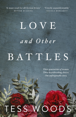 Tess Woods - Love And Other Battles book