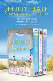 The Jenny Hale Summer Collection The Summer House Summer By The Sea The Summer Hideaway
