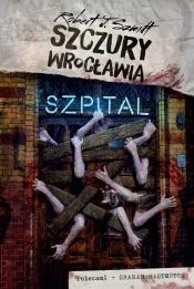 Download Szczury Wrocławia. Szpital