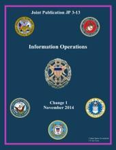 Joint Publication JP 3-13 Information Operations Change 1 November 2014
