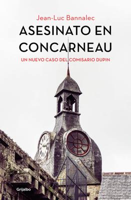 Jean-Luc Bannalec - Asesinato en Concarneau (Comisario Dupin 8) book
