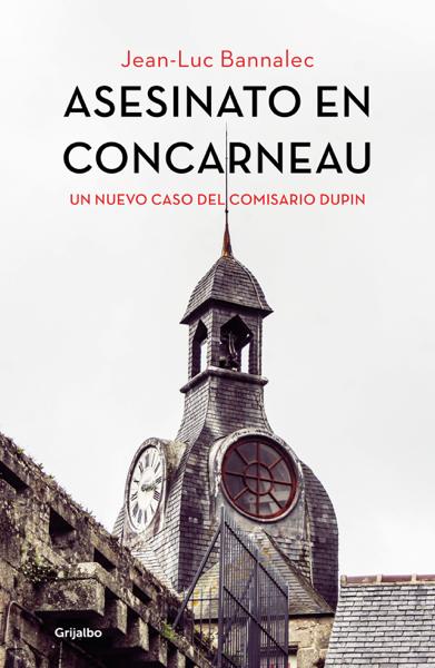 Asesinato en Concarneau (Comisario Dupin 8) por Jean-Luc Bannalec