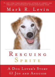 Rescuing Sprite - Mark R. Levin by  Mark R. Levin PDF Download