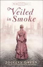 Veiled In Smoke