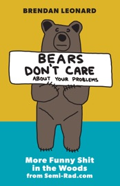 BEARS DONT CARE ABOUT YOUR PROBLEMS