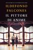 Ildefonso Falcones - Il pittore di anime artwork