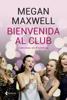 Megan Maxwell - Bienvenida al club Cabronas sin Fronteras portada
