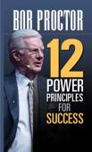 12 Power Principles for Success