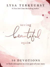 Seeing Beautiful Again
