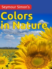 Seymour Simons Colors in Nature
