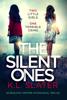 K.L. Slater - The Silent Ones artwork