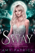 The Sway: A Fae Dark Court Story