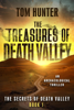Tom Hunter - The Treasures of Death Valley: An Archaeological Thriller, The Secrets of Death Valley, book 1  artwork