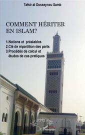 Comment hériter en Islam ?