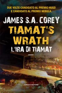 Tiamat's Wrath. L'ira di Tiamat (The Expanse #8) Copertina del libro